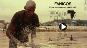 [WEBDOC] Fanicos, entre traditions et modernité