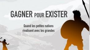 [FORMAT LONG] Gagner pour exister : Quand les petites nations rivalisent avec les grandes