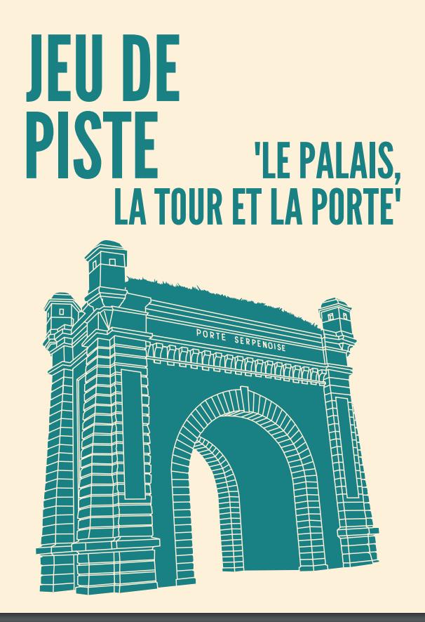 """Couverture du jeu de piste """"Porte serpenoise"""" proposé par la ville de Metz"""